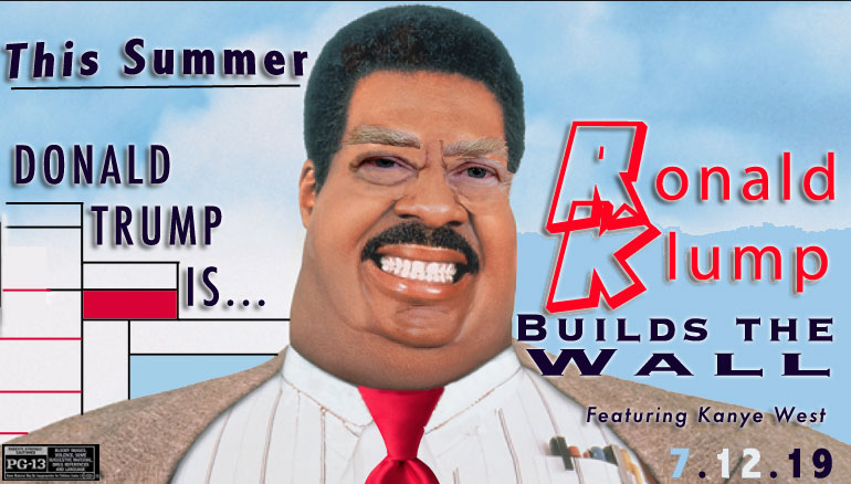 Trump to Play Blackfaced 'Ronald Klump' Alongside Kanye West in Summer Blockbuster Movie